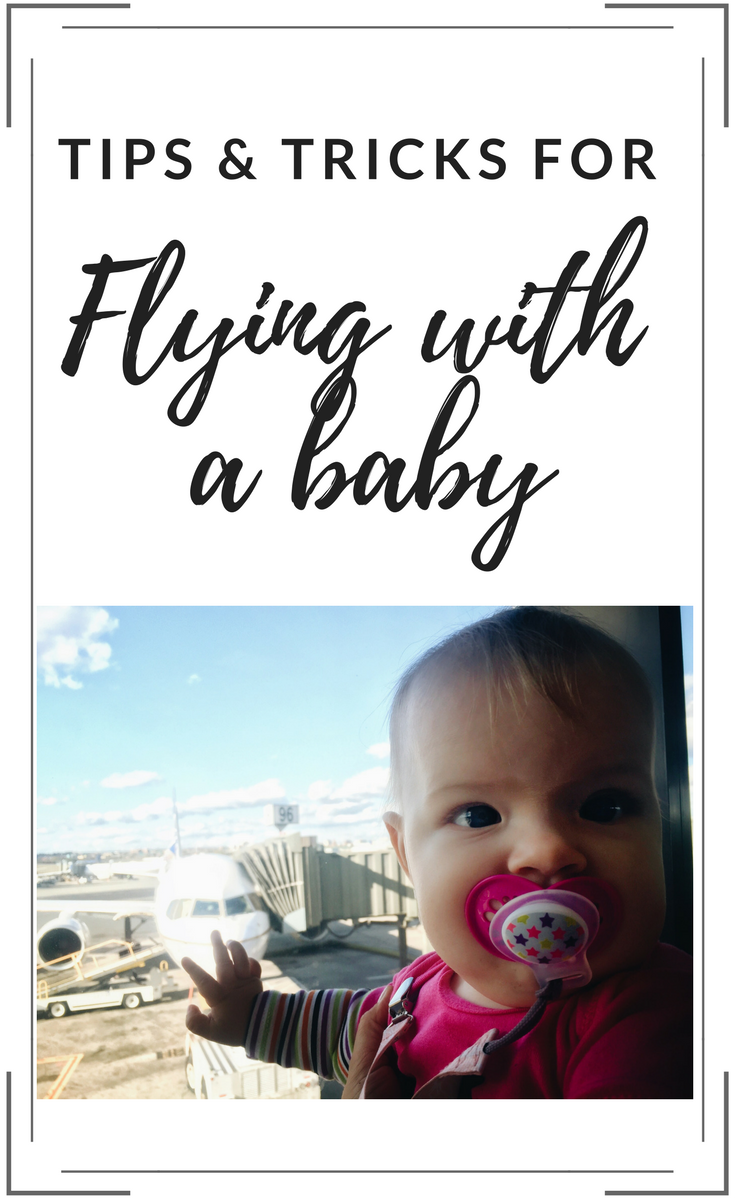 Tips and tricks for flying with a baby
